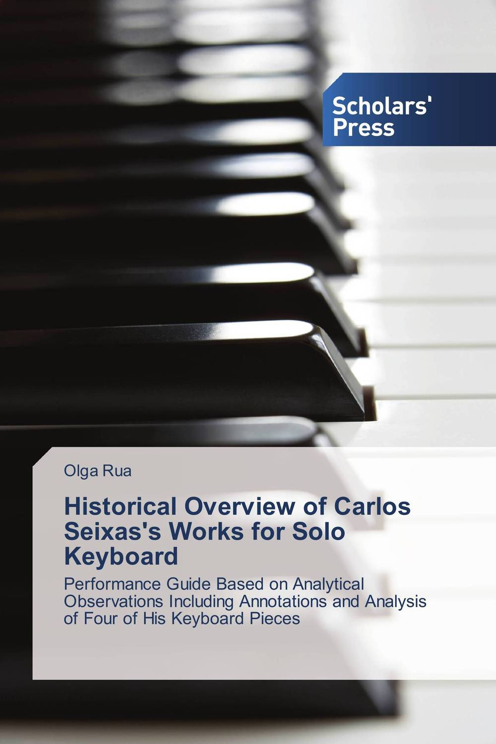 Historical Overview of Carlos Seixas's Works for Solo Keyboard pla nanocomposite an overview