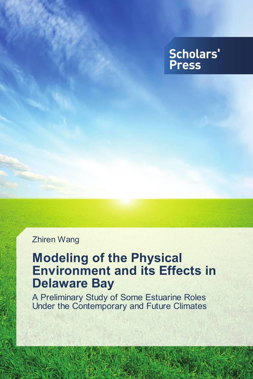 Modeling of the Physical Environment and its Effects in Delaware Bay