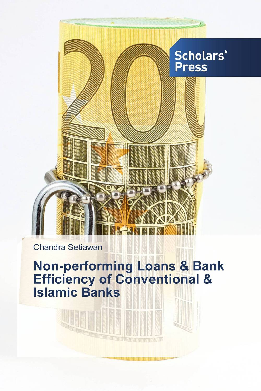Non-performing Loans & Bank Efficiency of Conventional & Islamic Banks efficiency of conventional versus islamic banks