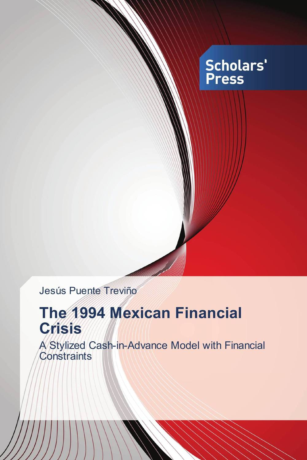 The 1994 Mexican Financial Crisis the 1994 mexican financial crisis