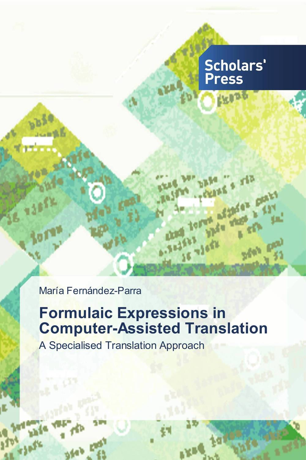 Formulaic Expressions in Computer-Assisted Translation the translation of figurative language