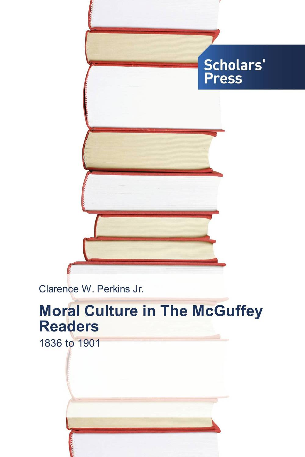 Moral Culture in The McGuffey Readers new england textiles in the nineteenth century – profits