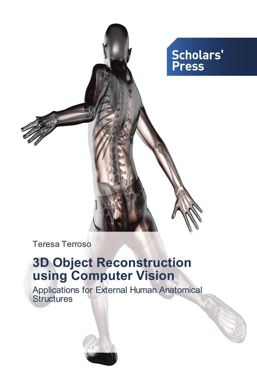 3D Object Reconstruction using Computer Vision anatomy based models for computer reconstruction of humans and animals