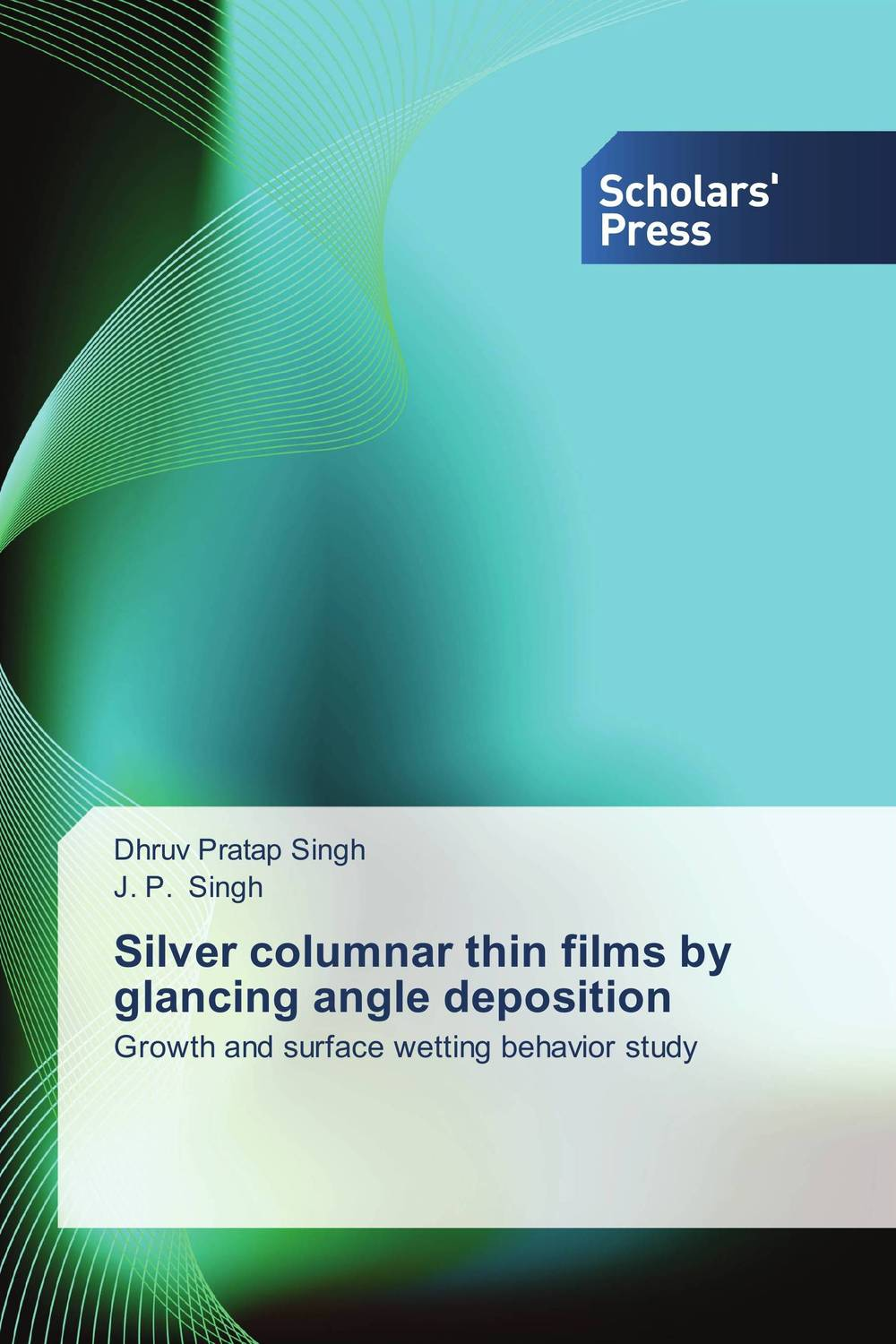 Silver columnar thin films by glancing angle deposition study of point defects in solids and thin films