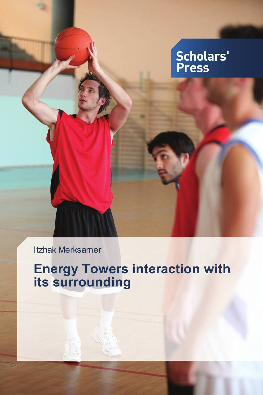 Energy Towers interaction with its surrounding rik degunther alternative energy for dummies