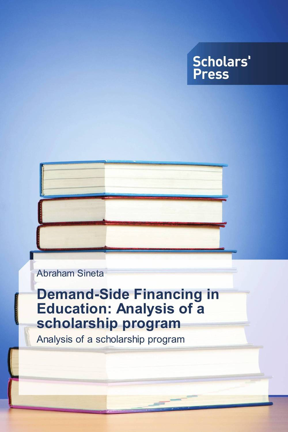 Demand-Side Financing in Education: Analysis of a scholarship program neema nitume financing higher education in tanzania