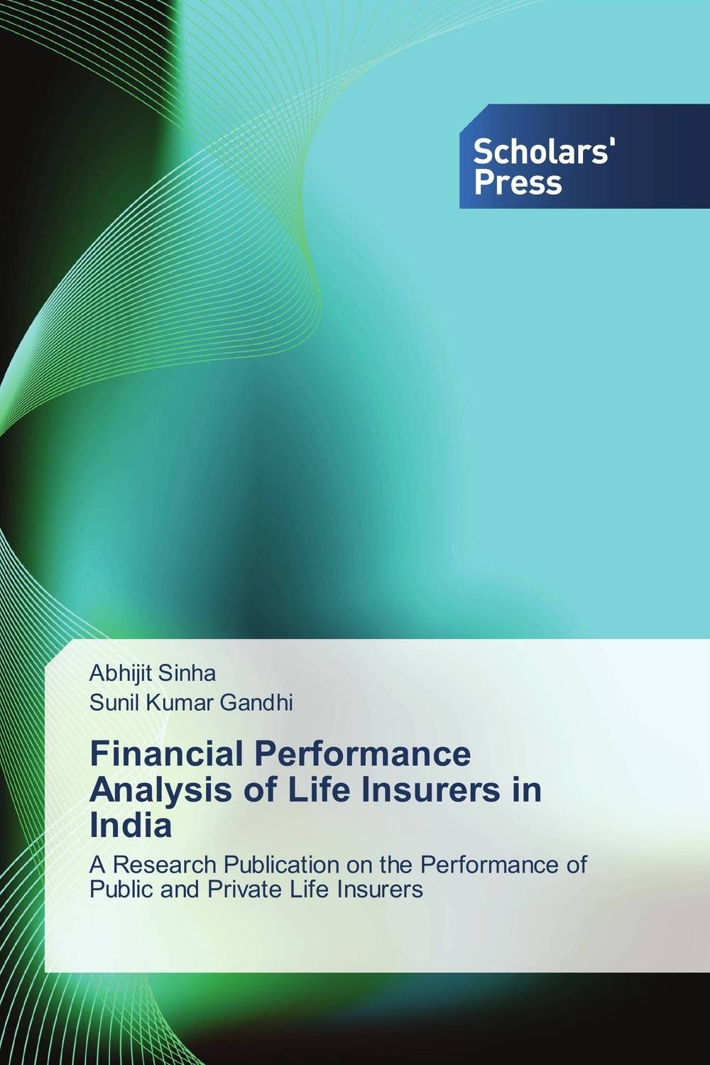 Financial Performance Analysis of Life Insurers in India financial performance analysis