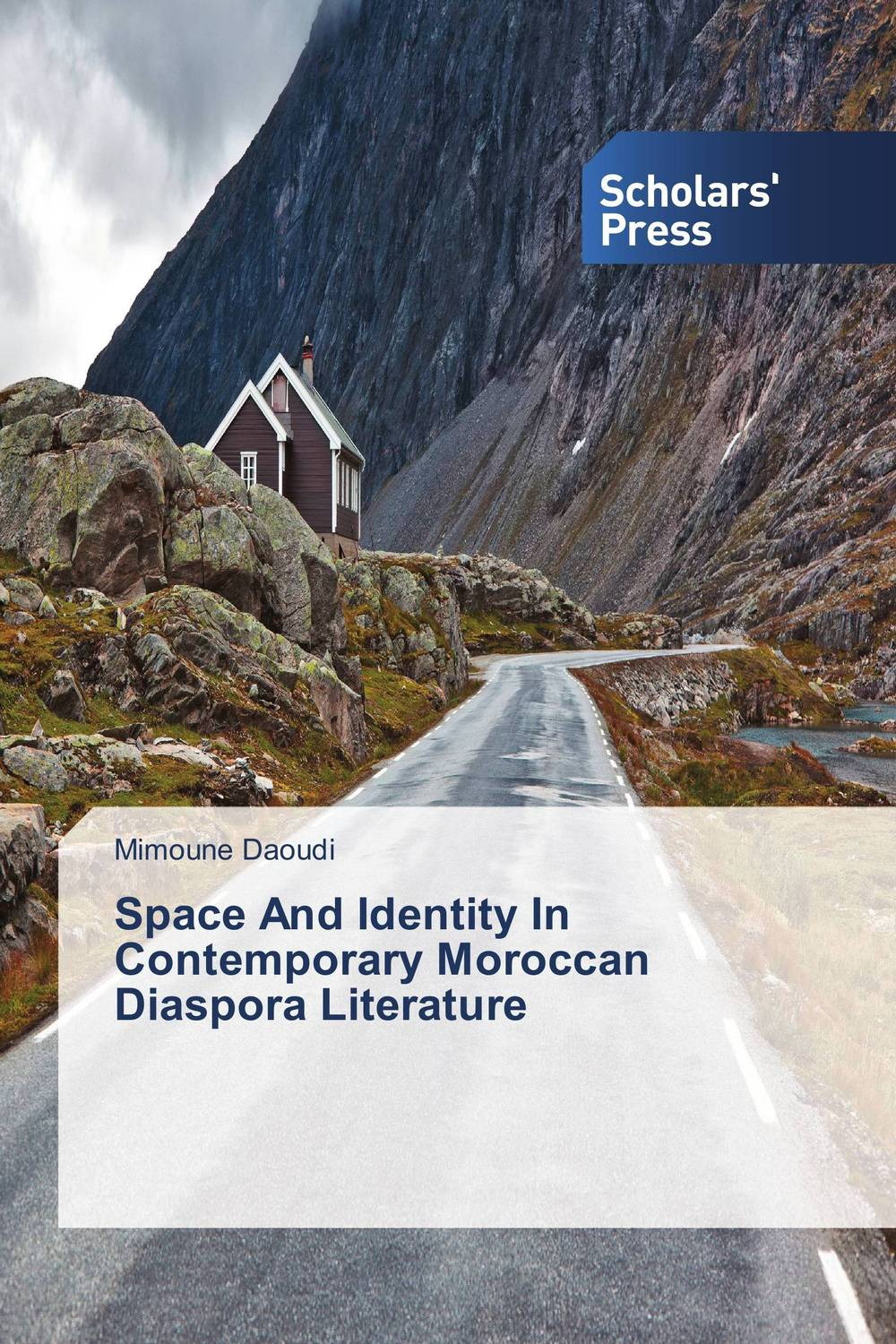 Space And Identity In Contemporary Moroccan Diaspora Literature faulks on fiction