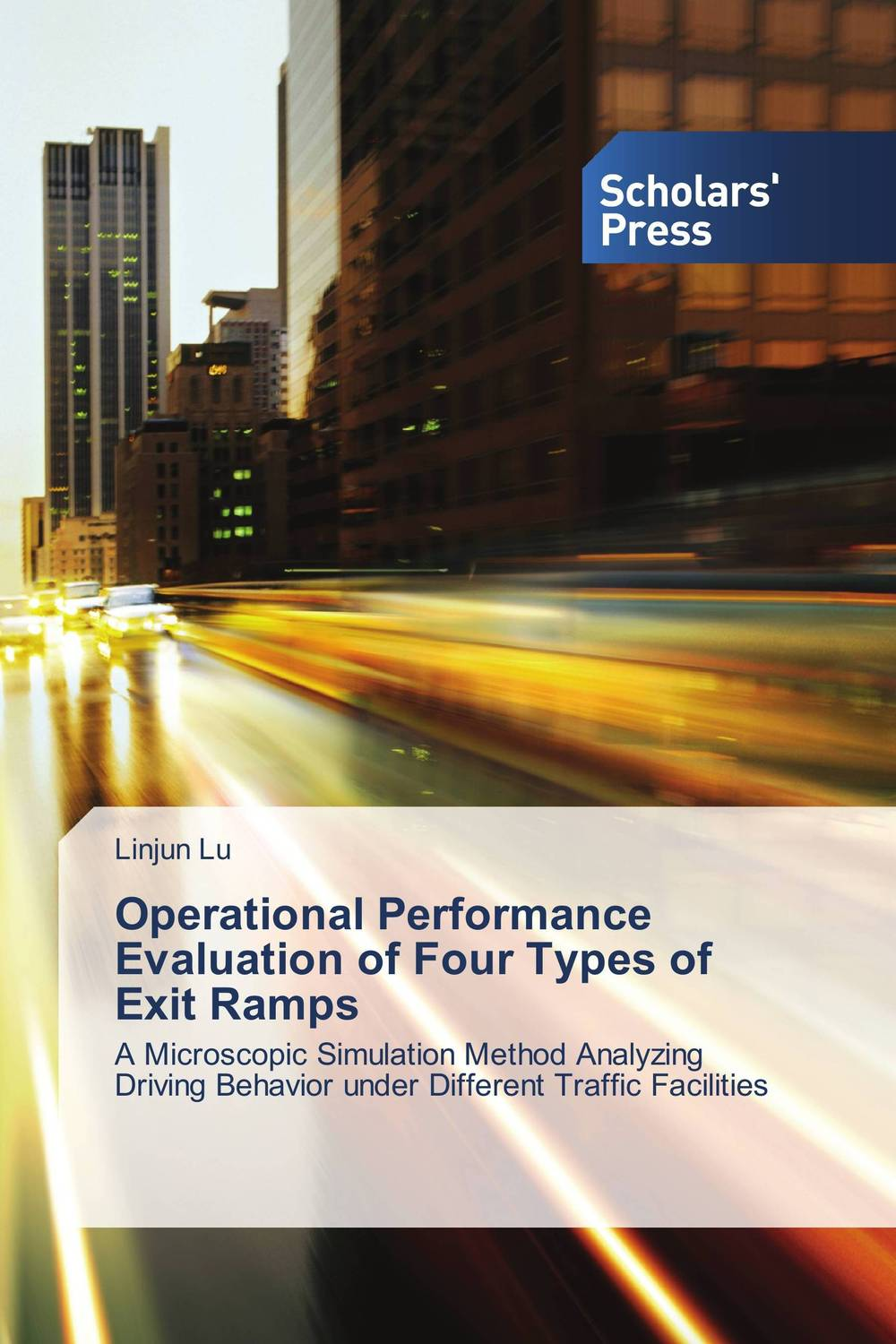 Operational Performance Evaluation of Four Types of Exit Ramps work types