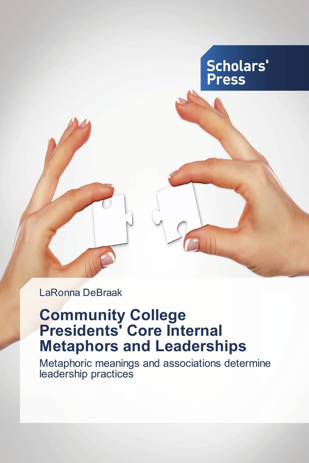 Community College Presidents' Core Internal Metaphors and Leaderships illness as metaphor and aids and its metaphors