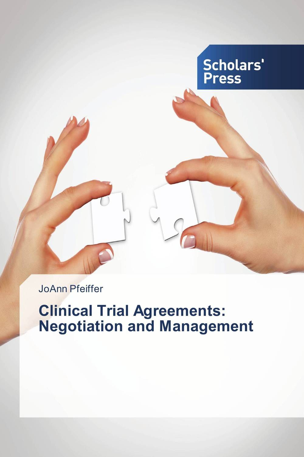 Clinical Trial Agreements: Negotiation and Management