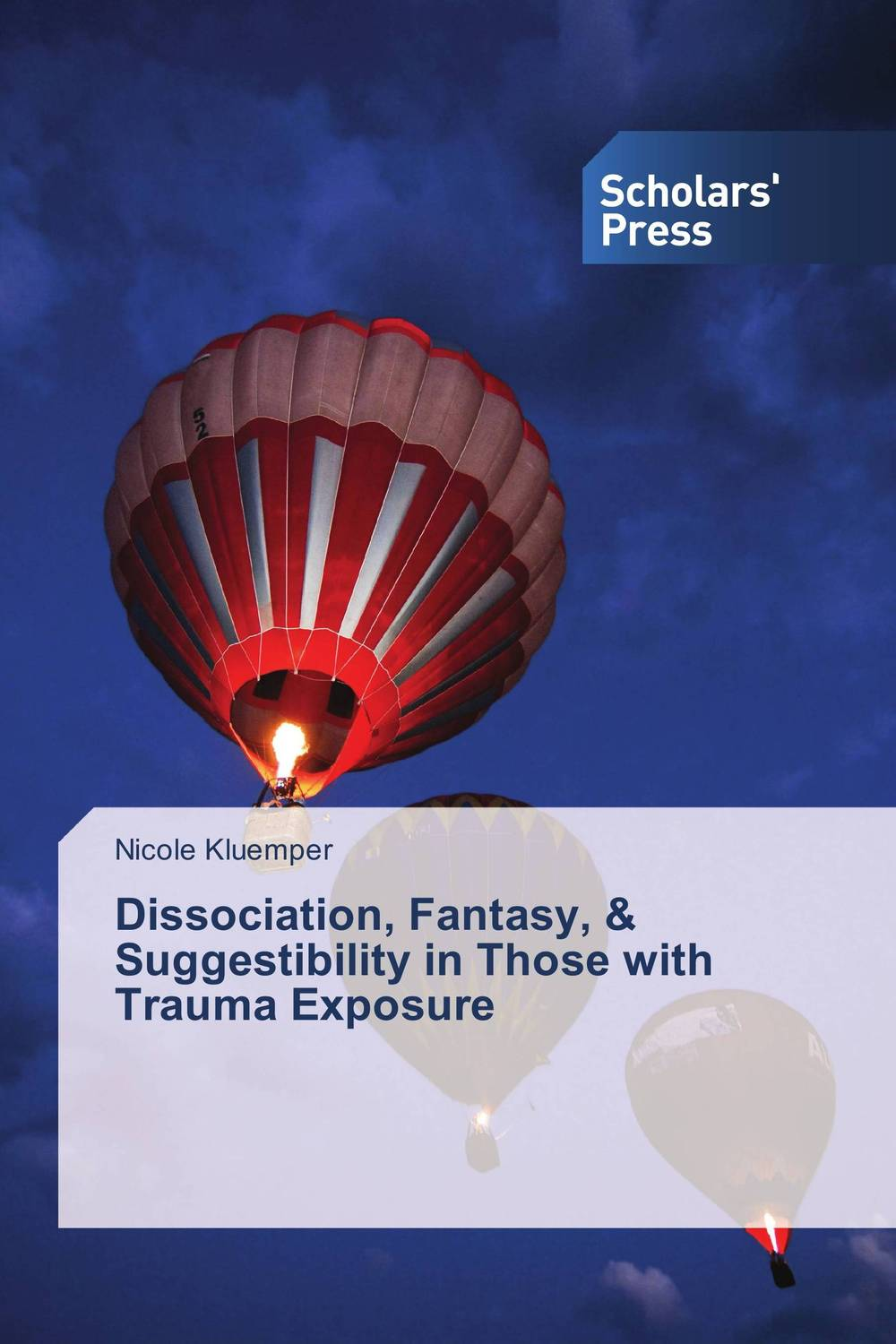 Dissociation, Fantasy, & Suggestibility in Those with Trauma Exposure dissociation fantasy