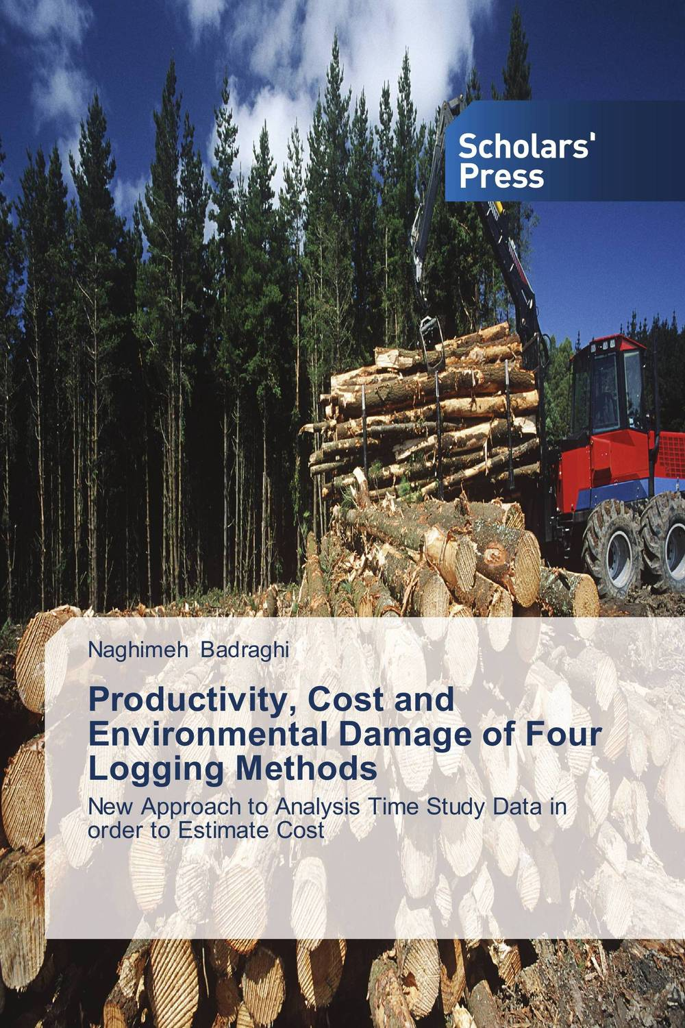Productivity, Cost and Environmental Damage of Four  Logging Methods extra fee cost just for the balance of your order shipping cost