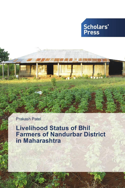Livelihood Status of Bhil Farmers of Nandurbar District in Maharashtra nutritional status