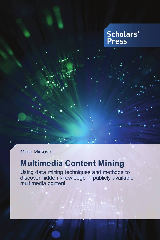 все цены на Multimedia Content Mining онлайн