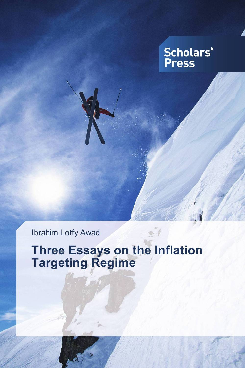 Three Essays on the Inflation Targeting Regime christ the lord out of egypt