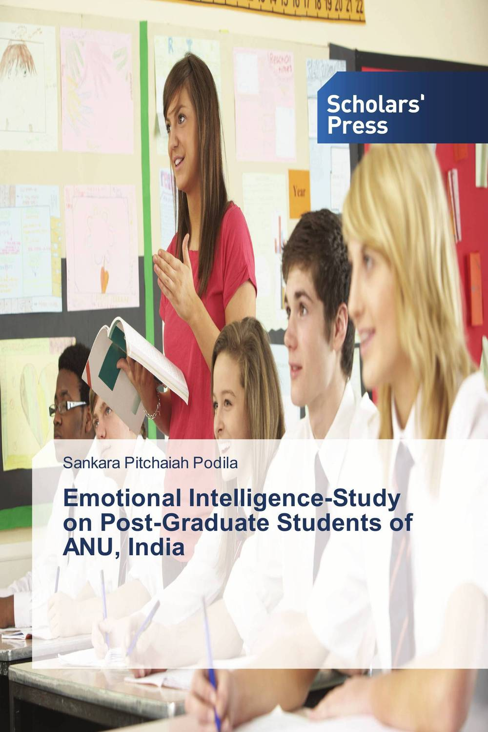 Emotional Intelligence-Study on Post-Graduate Students of ANU, India helina befekadu the nature and effect of emotional violence