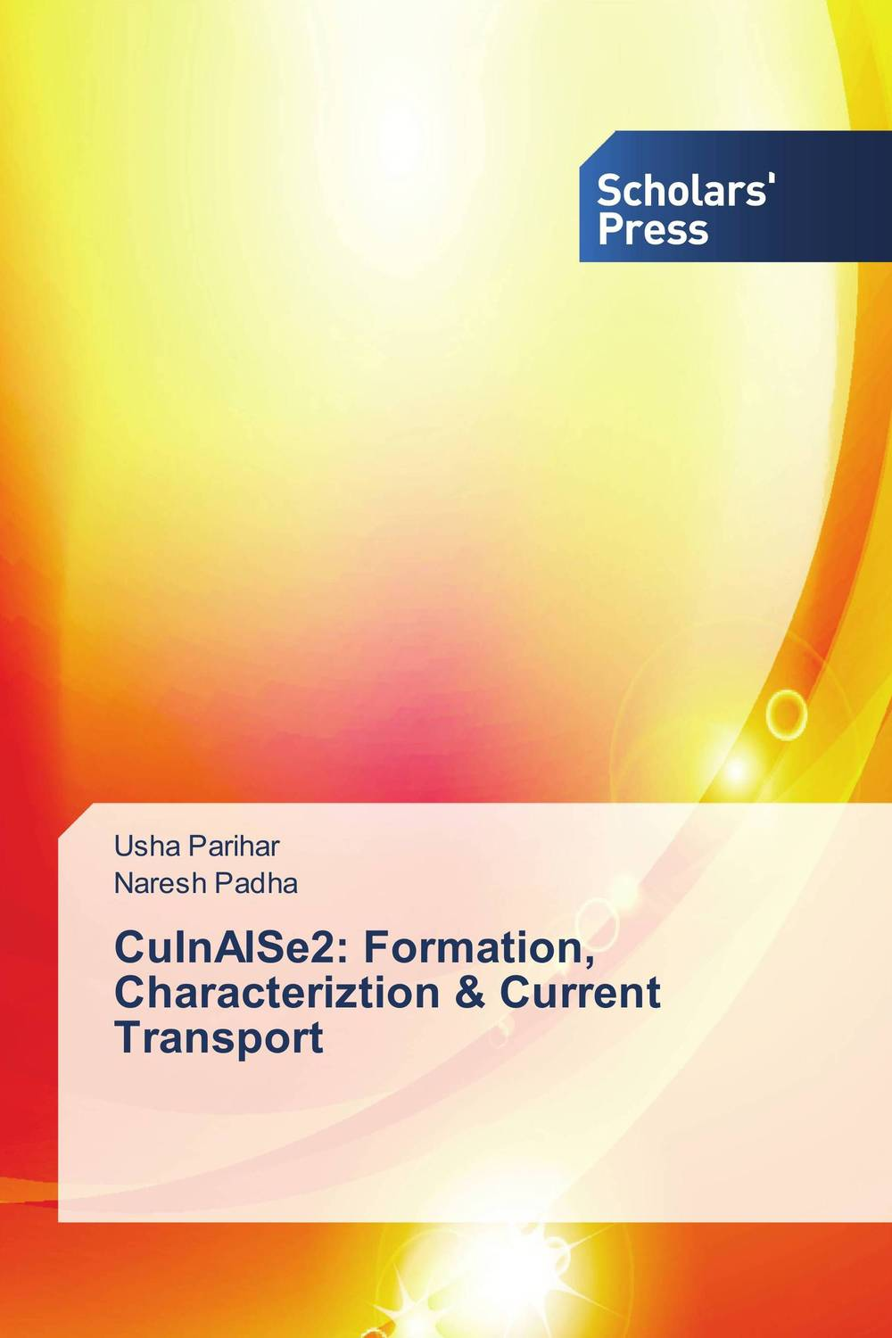 CuInAlSe2: Formation, Characteriztion & Current Transport bulk and thin films cu1 xtlxba2cacu208 y superconductors