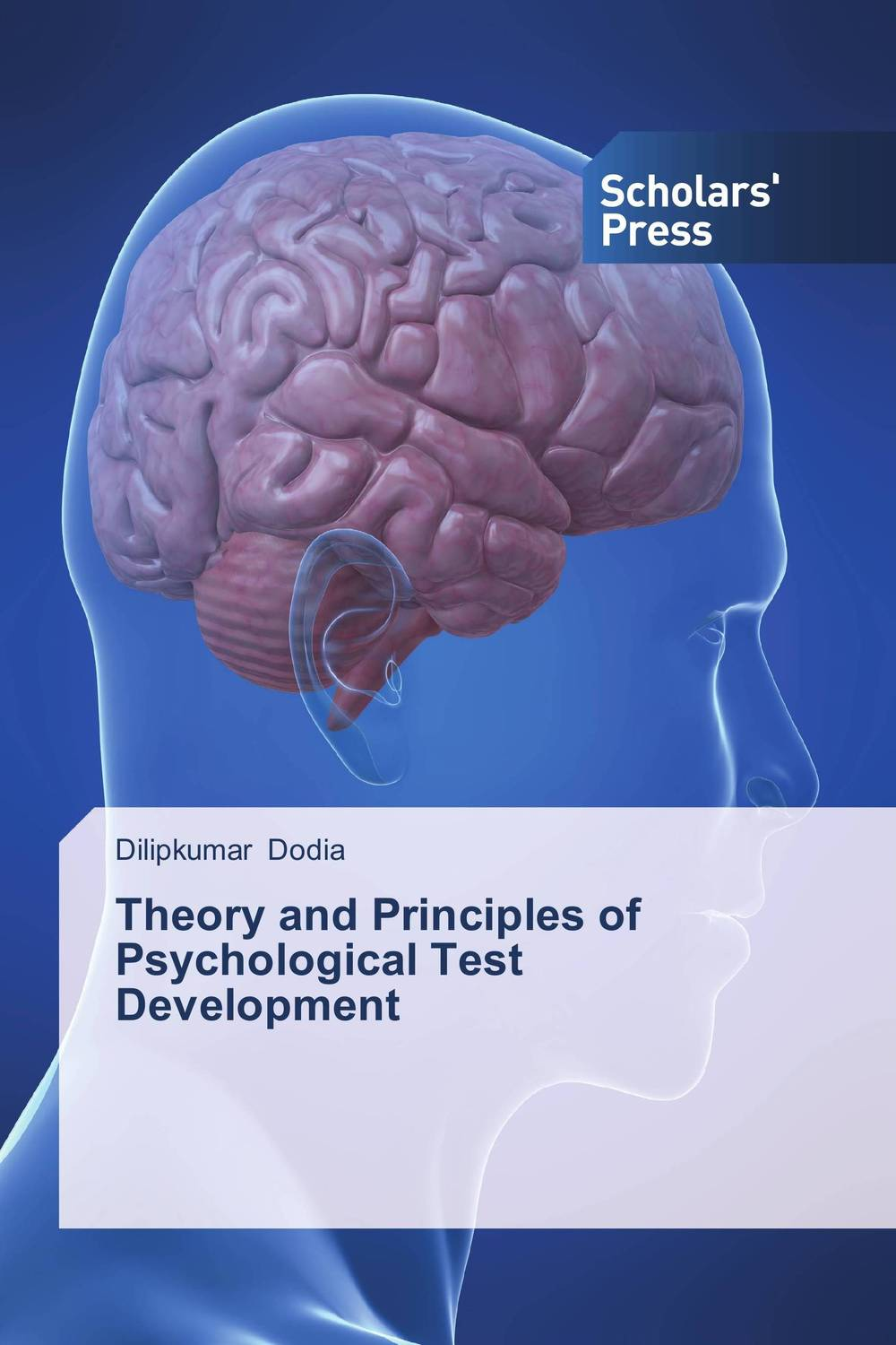 Theory and Principles of Psychological Test Development theory and principles of psychological test development