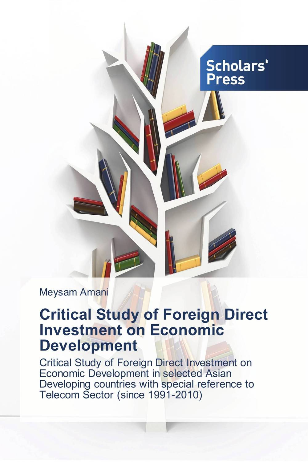 Critical Study of Foreign Direct Investment on Economic Development social sector and economic development in india since 1991