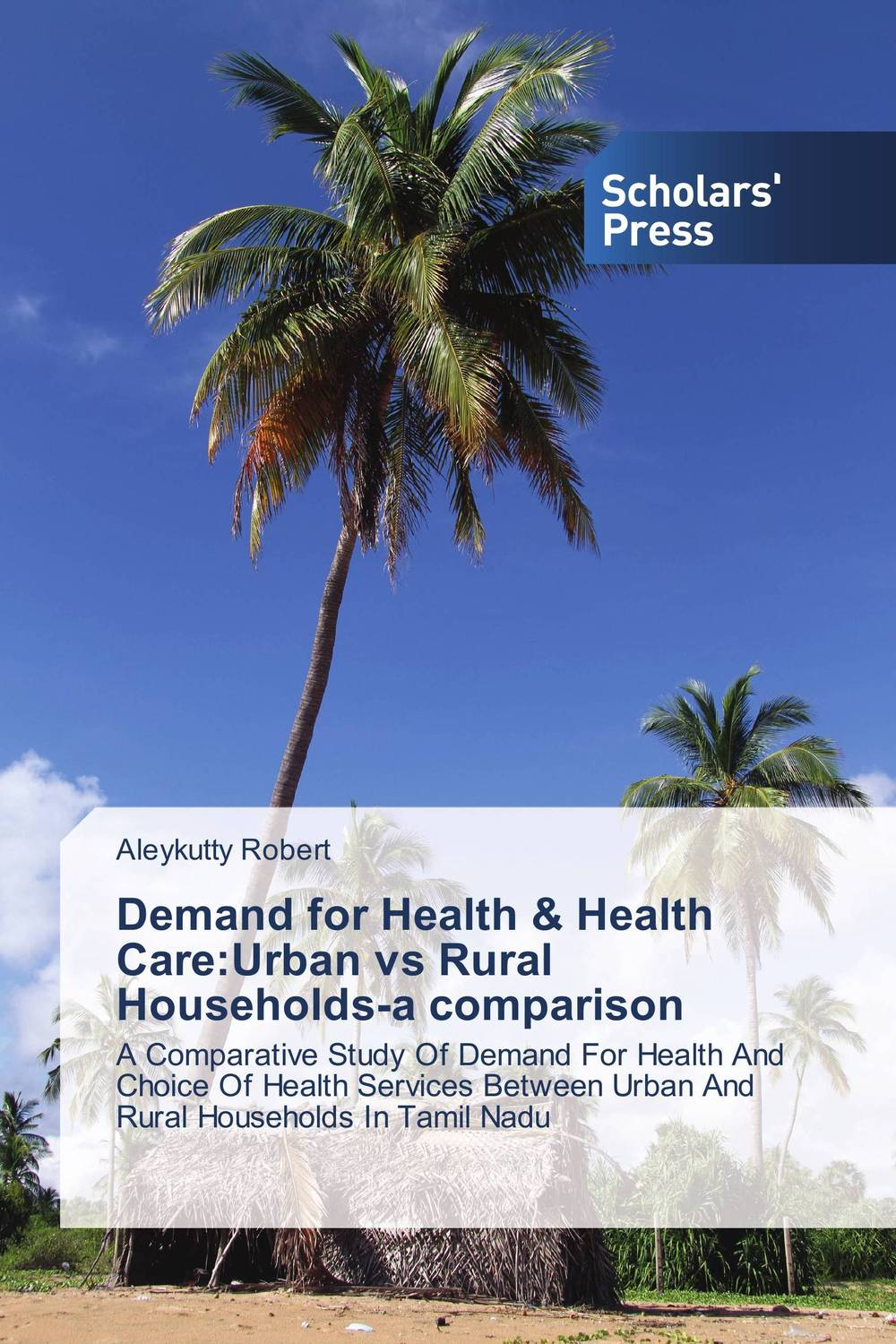 Demand for Health & Health Care:Urban vs Rural Households-a comparison