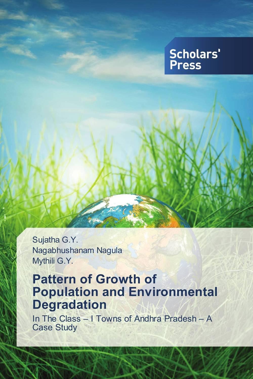 Pattern of Growth of Population and Environmental Degradation tribal andhra pradesh a study of yarukulas in rayalaseema