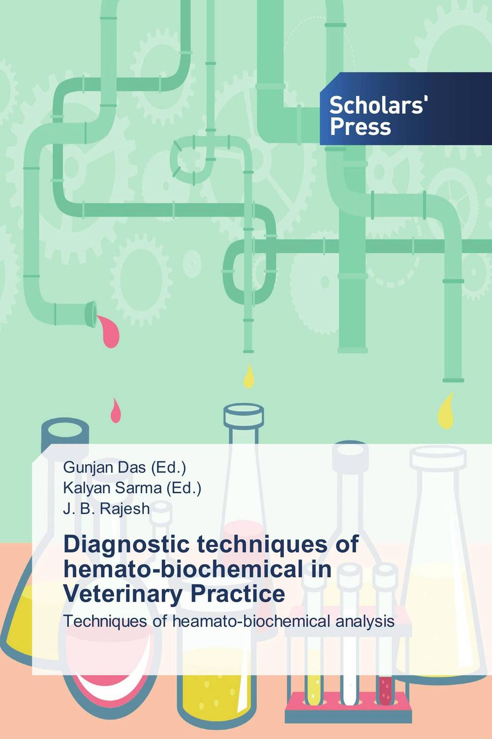 Diagnostic techniques of hemato-biochemical in Veterinary Practice differential diagnosis and diagnostic algorithm of infectious diseases in children the practical gu