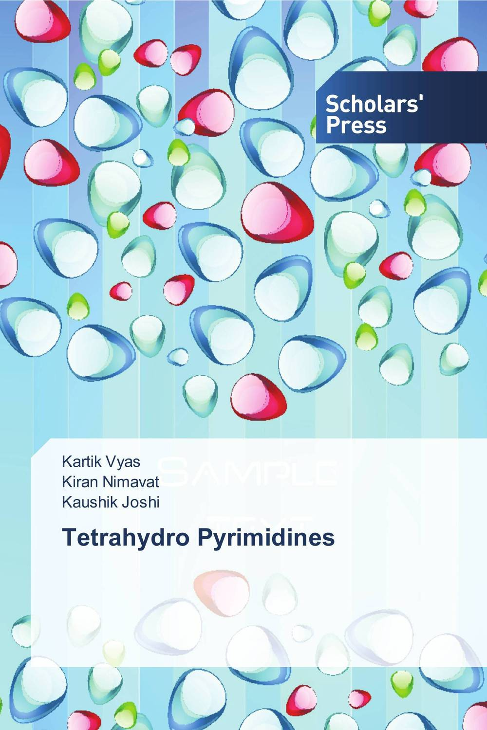 Tetrahydro Pyrimidines multiple aspects of dna and rna from biophysics to bioinformatics session lxxxii