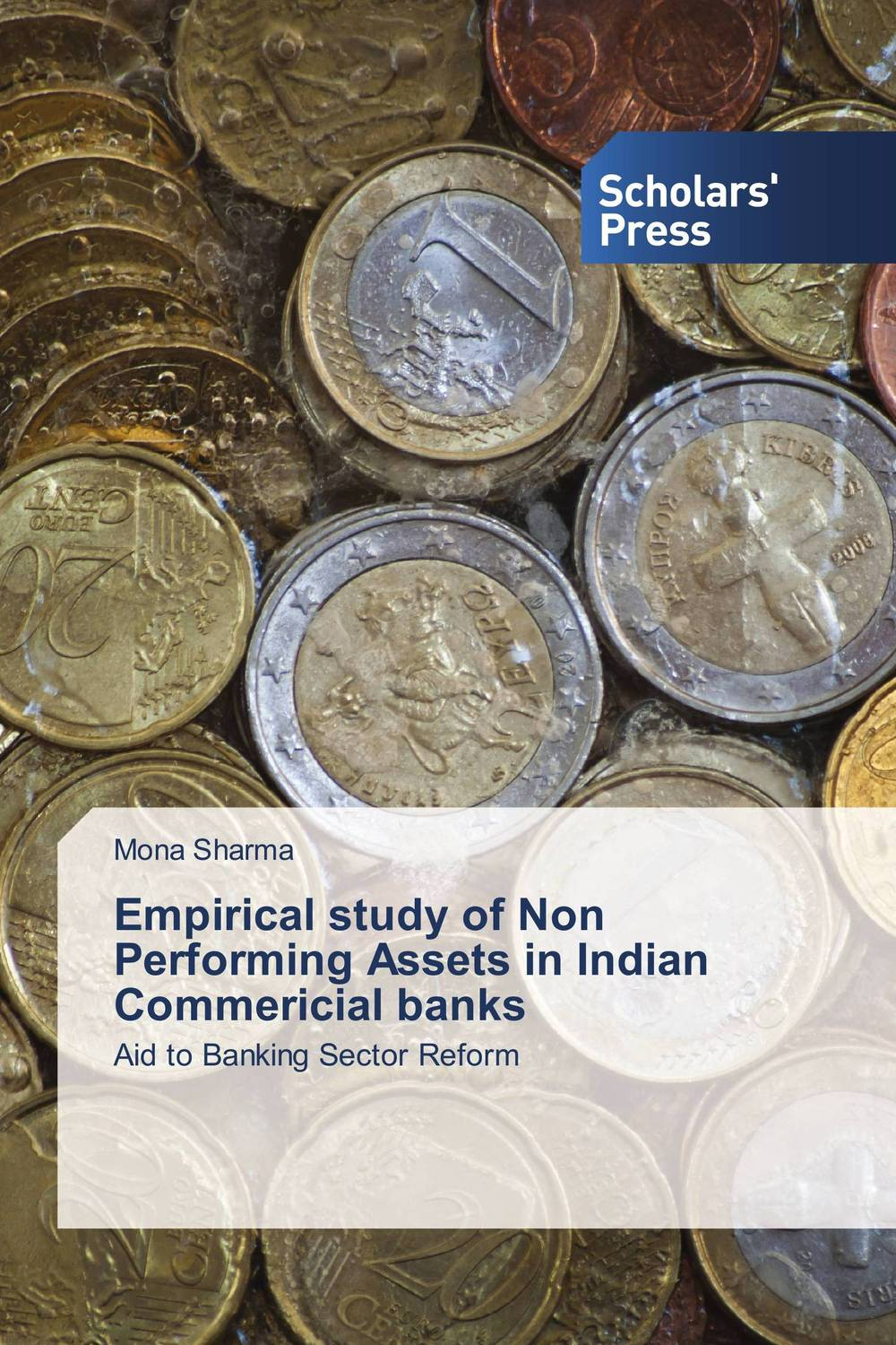 Empirical study of Non Performing Assets in Indian Commericial banks risk management practices among banks in india an empirical study