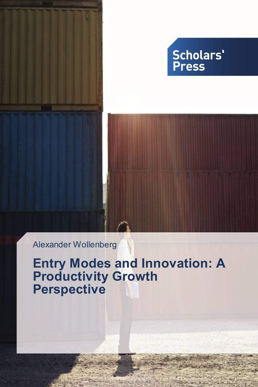 Entry Modes and Innovation: A Productivity Growth Perspective composite structures design safety and innovation