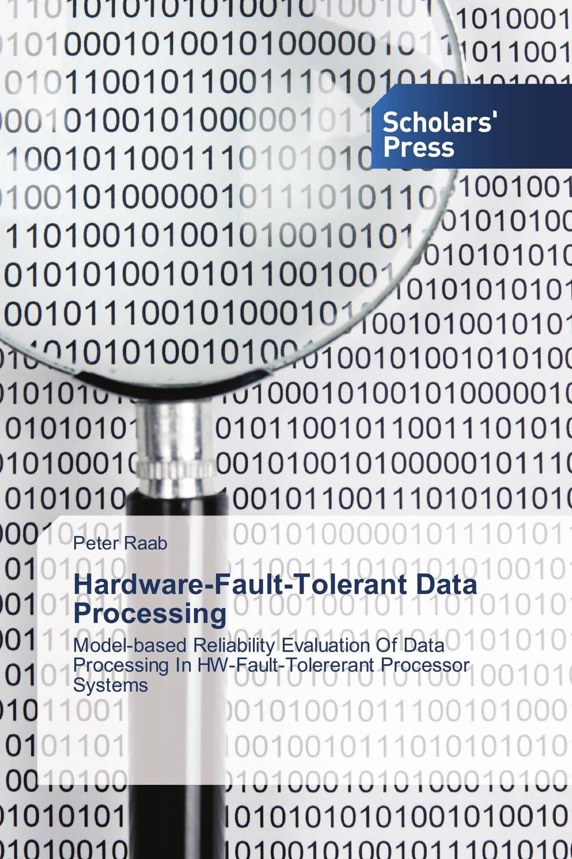Hardware-Fault-Tolerant Data Processing aser avinash ekka and bibhudatta sahoo fault tolerant real time heterogeneous distributed system