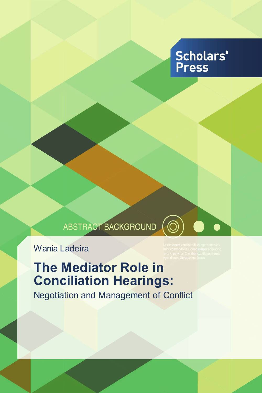 The Mediator Role in Conciliation Hearings: the role of evaluation as a mechanism for advancing principal practice