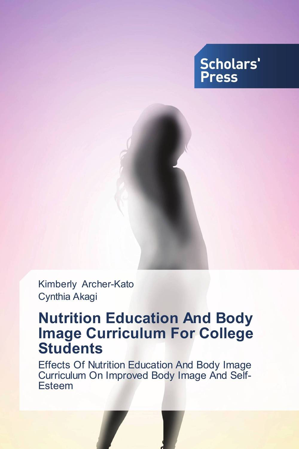 Nutrition Education And Body Image Curriculum For College Students lucie baker and eyal gringart body image in older adulthood