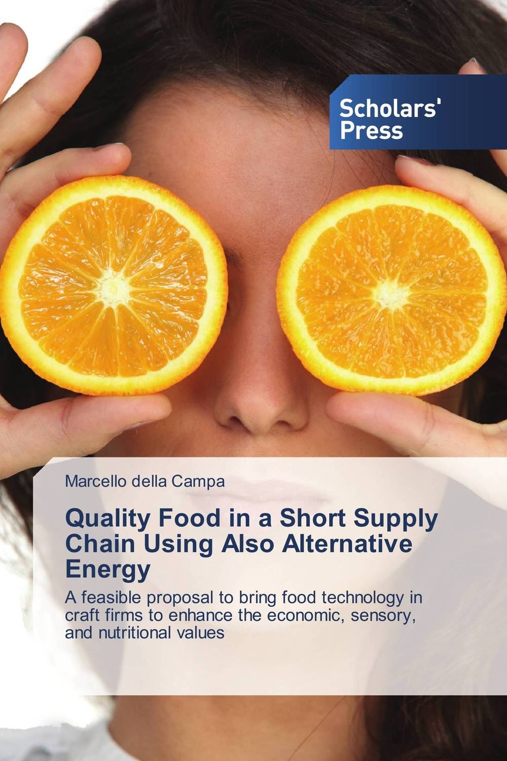 Quality Food in a Short Supply Chain Using Also Alternative Energy supply chain of transmission quality and affordable 20ab