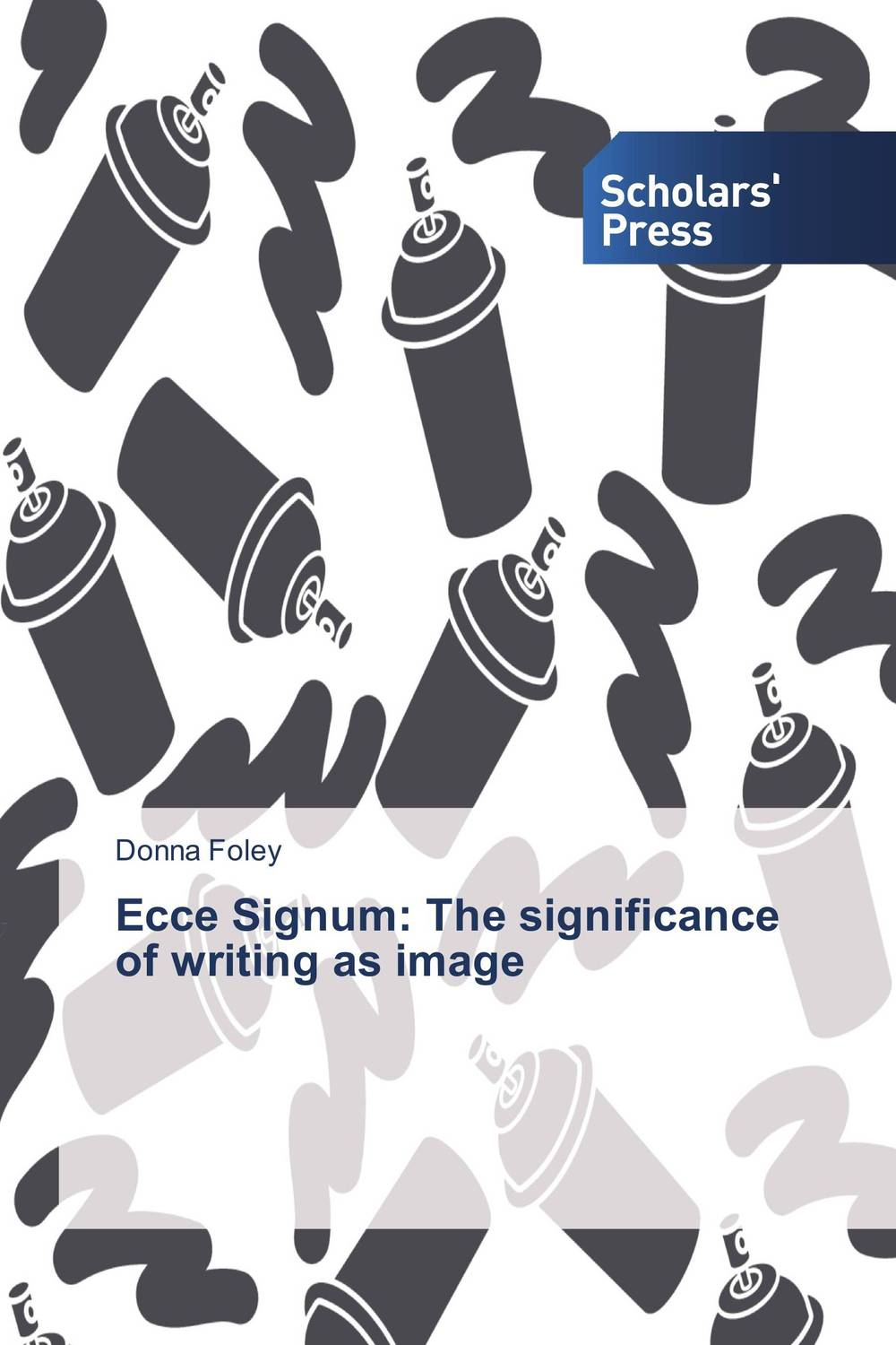 Ecce Signum: The significance of writing as image