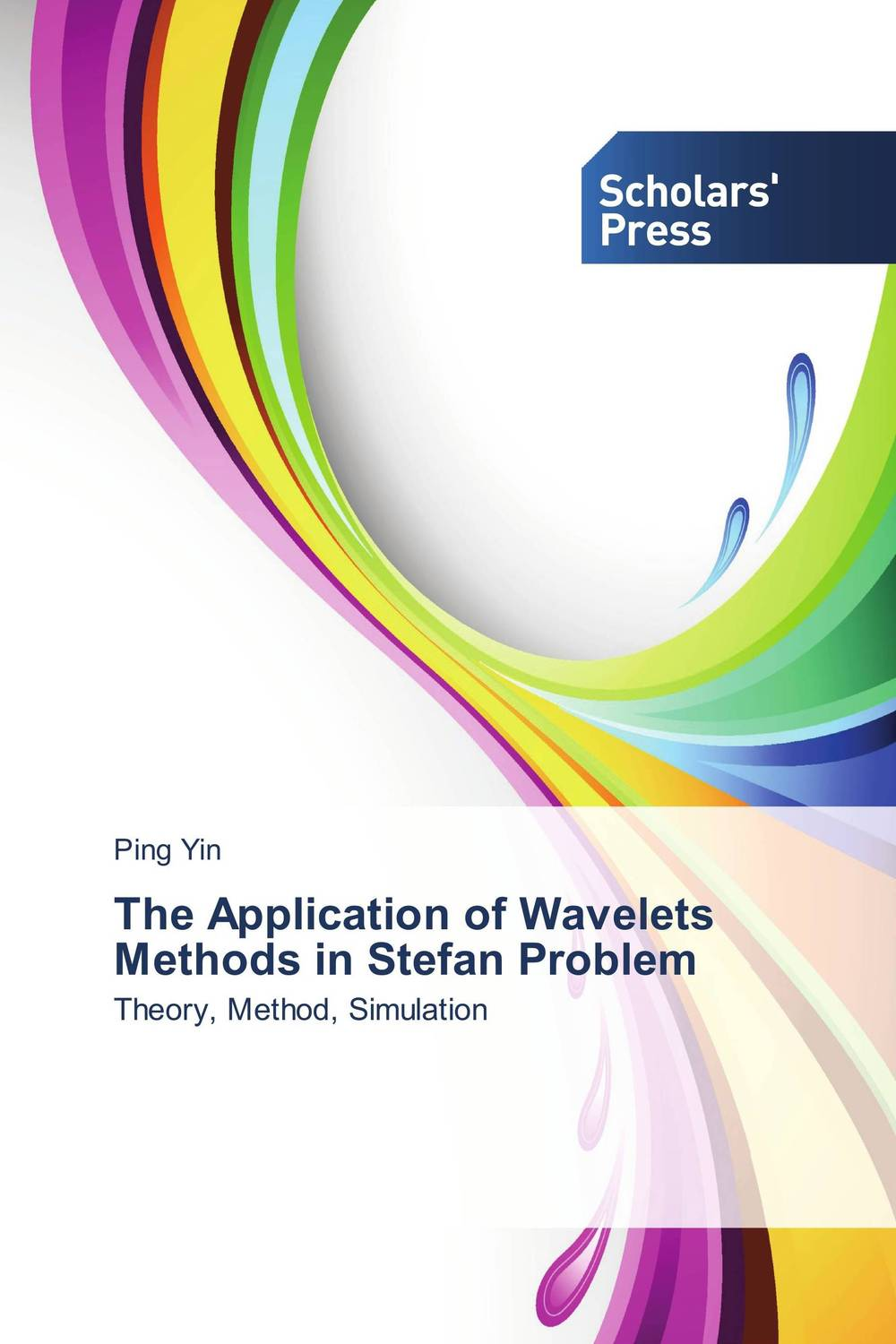 The Application of Wavelets Methods in Stefan Problem analytical and numerical approximation solution of bio heat equation