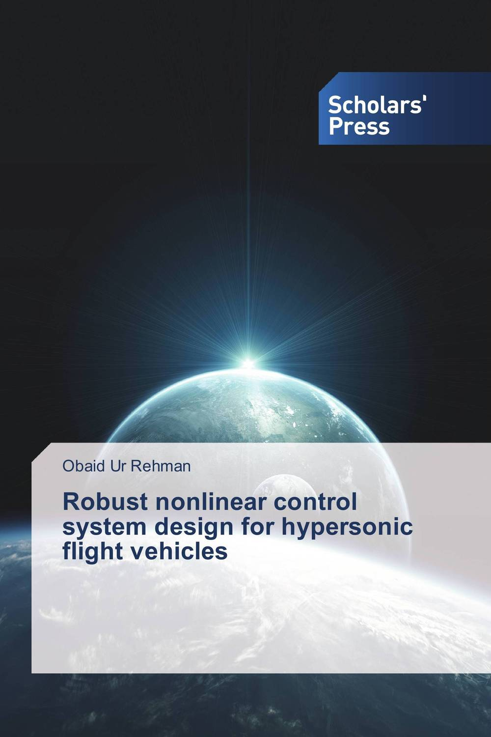 Robust nonlinear control system design for hypersonic flight vehicles