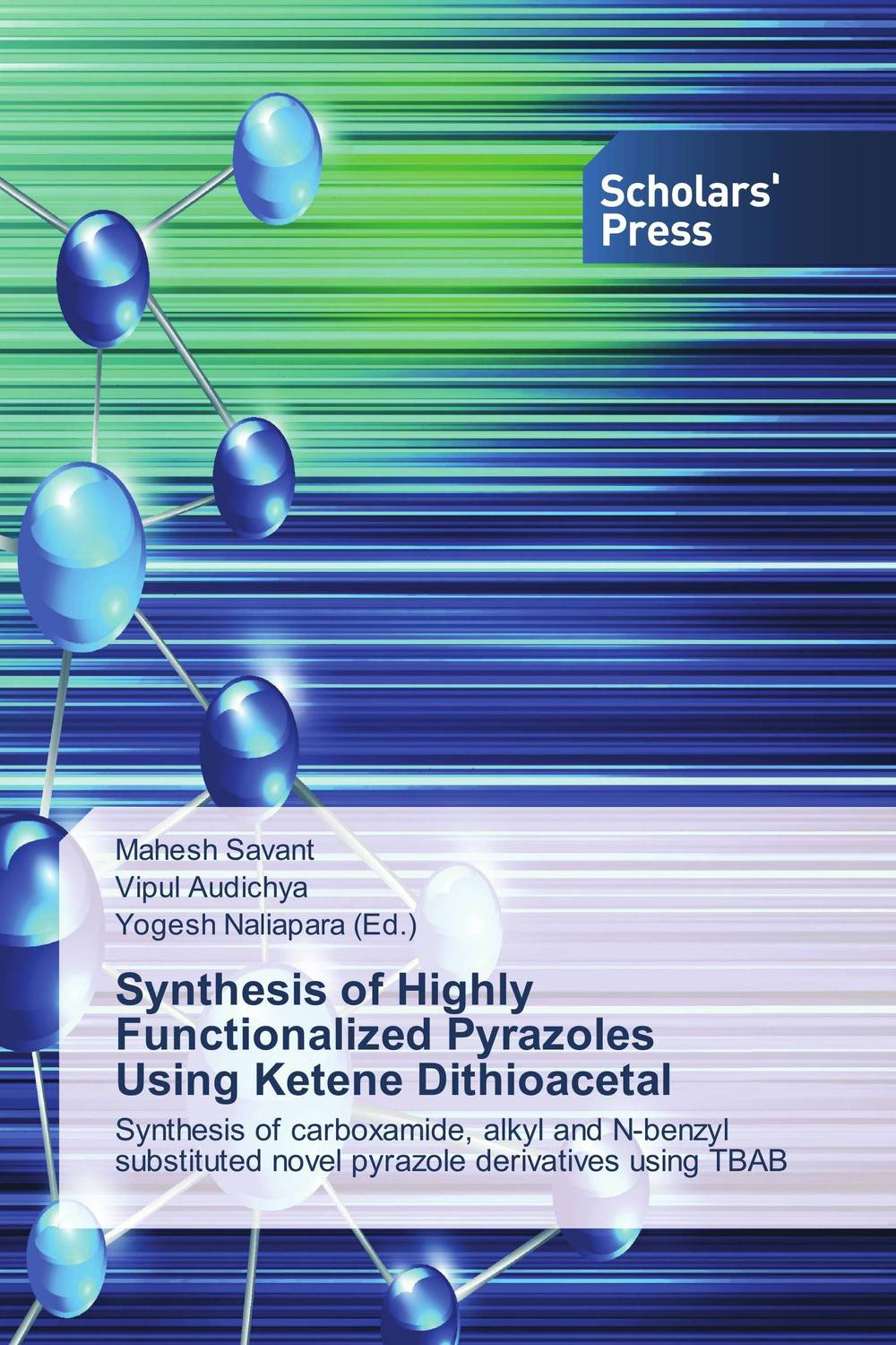 Synthesis of Highly Functionalized Pyrazoles Using Ketene Dithioacetal synthesis and biological evaluation of pyrazole based schiff bases