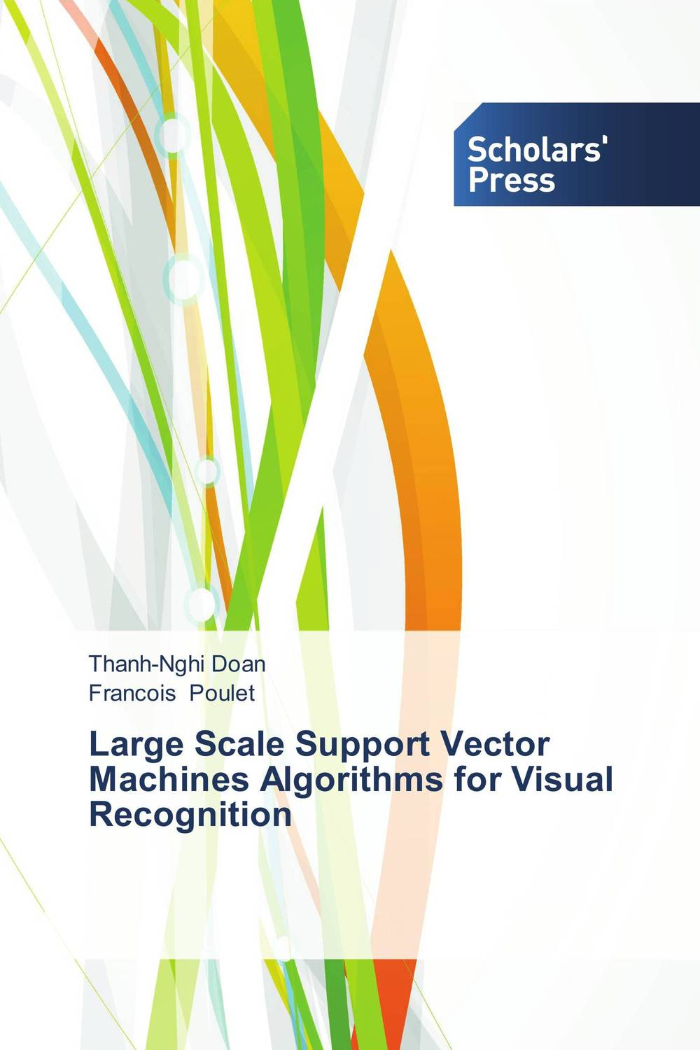 Large Scale Support Vector Machines Algorithms for Visual Recognition crusade vol 3 the master of machines