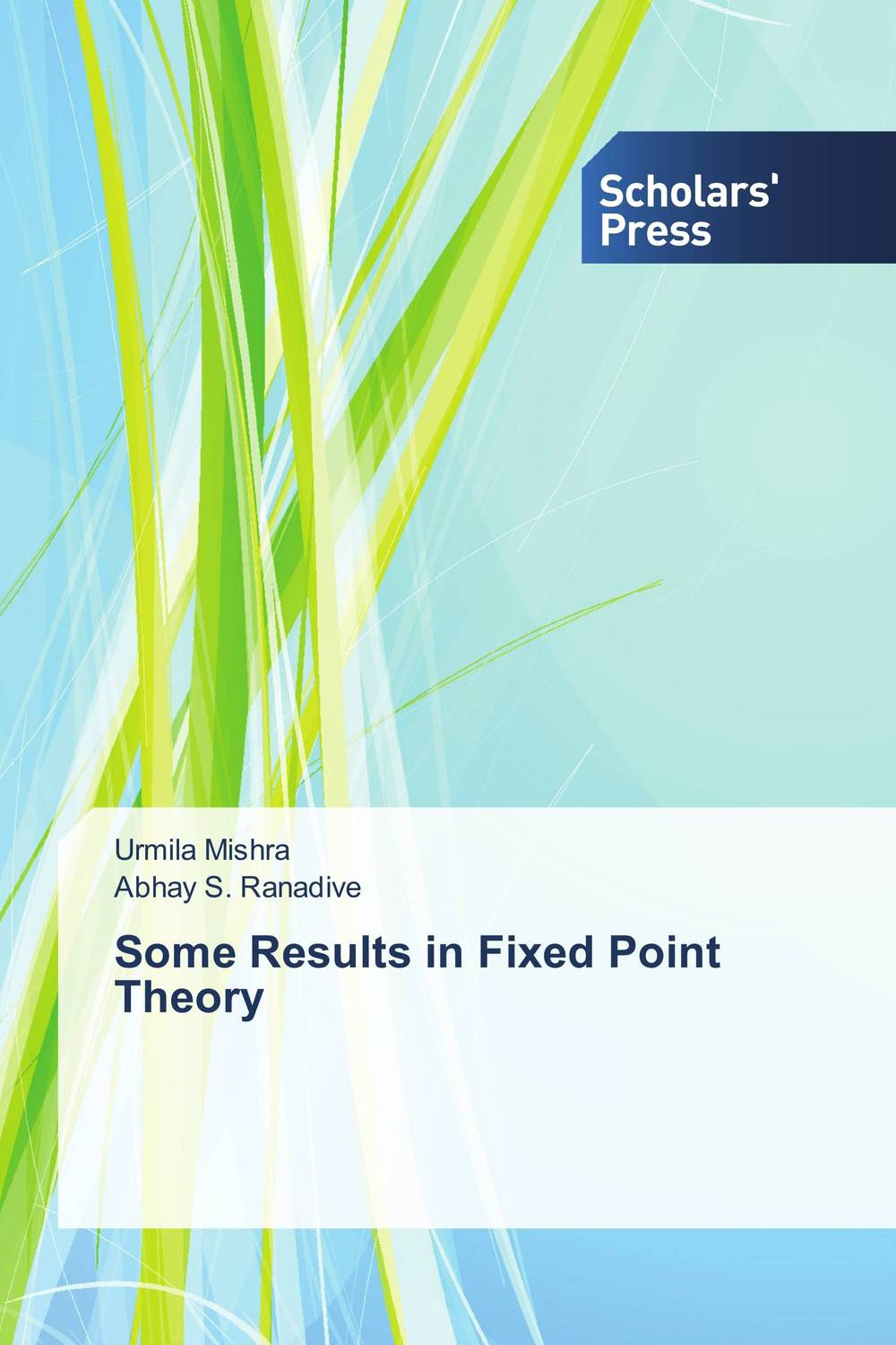 Some Results in Fixed Point Theory nirmal kumar singh and ravi prakash dubey fixed point theorems in topological spaces with application to fratal