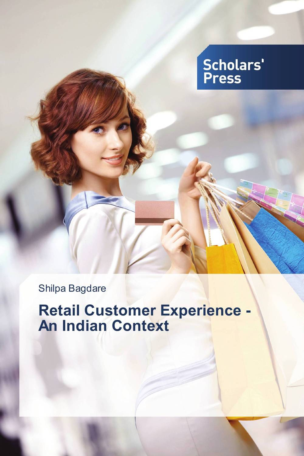 Retail Customer Experience - An Indian Context customer experience as a strategic differentiator