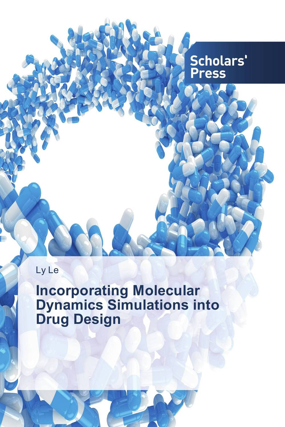 Incorporating Molecular Dynamics Simulations into Drug Design understanding drug misuse