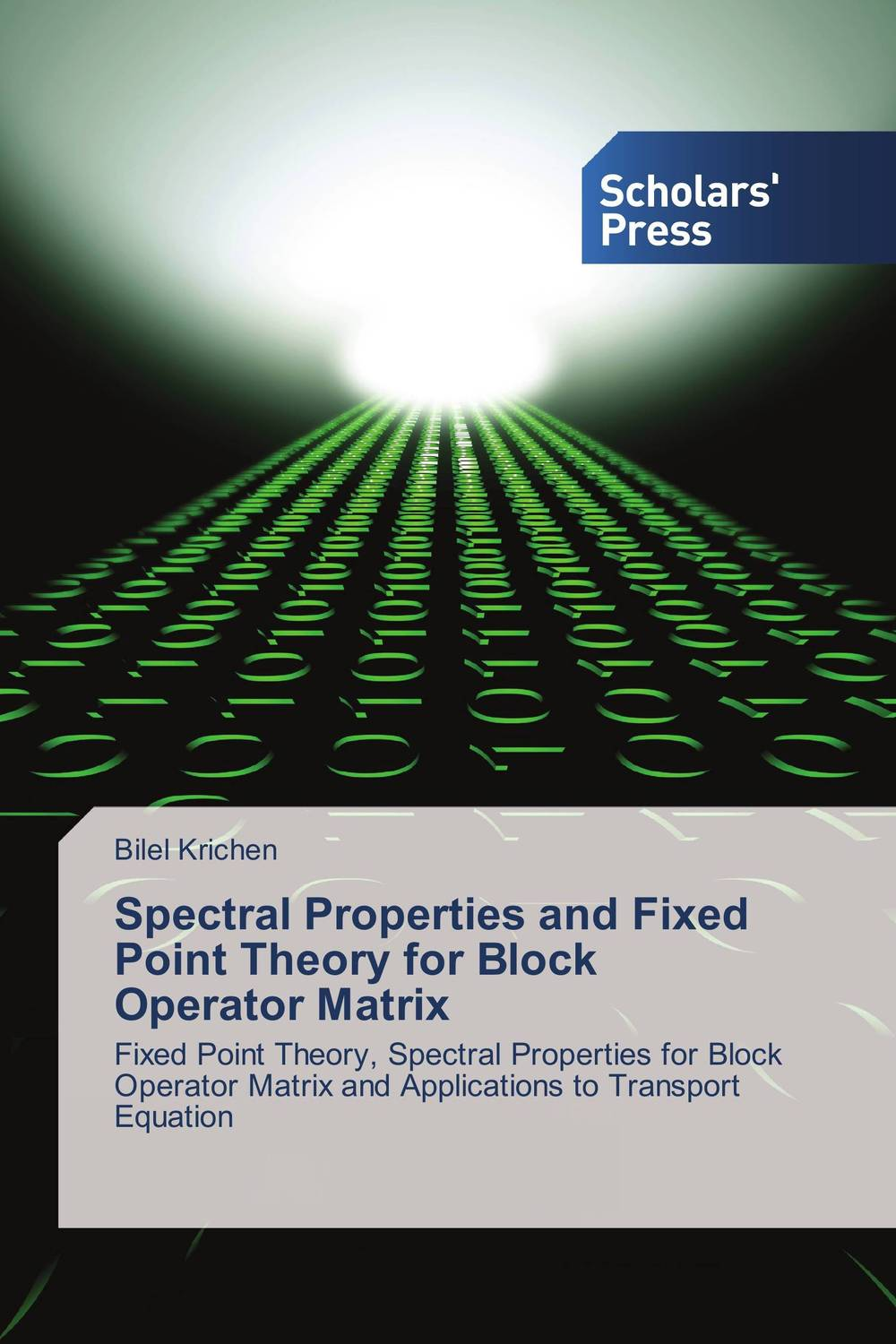Spectral Properties and Fixed Point Theory for Block Operator Matrix parnas bibliotheca microbiologica brucella phages properties and application