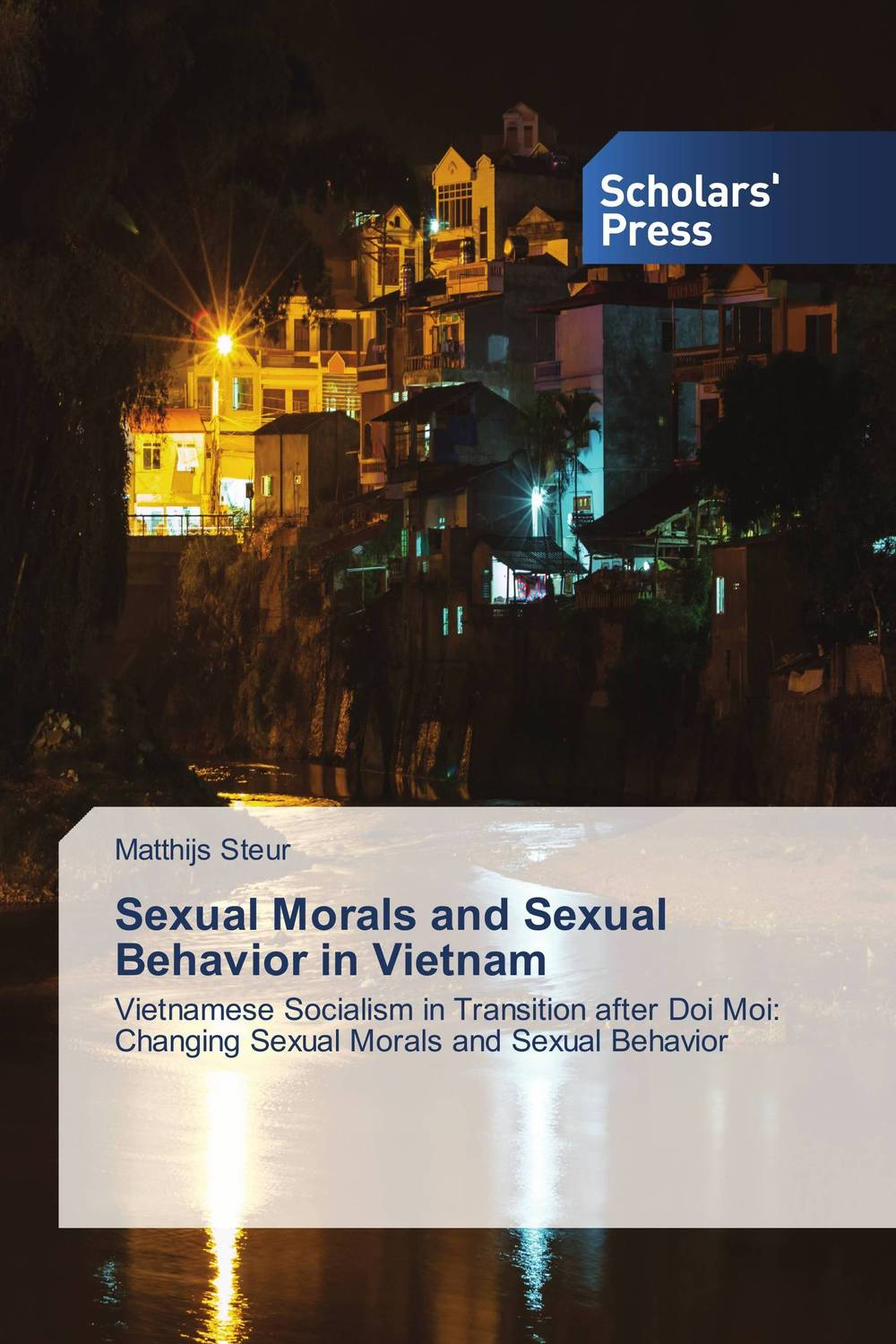 Sexual Morals and Sexual Behavior in Vietnam akine eshete assessment of risky sexual behavior and parental communication