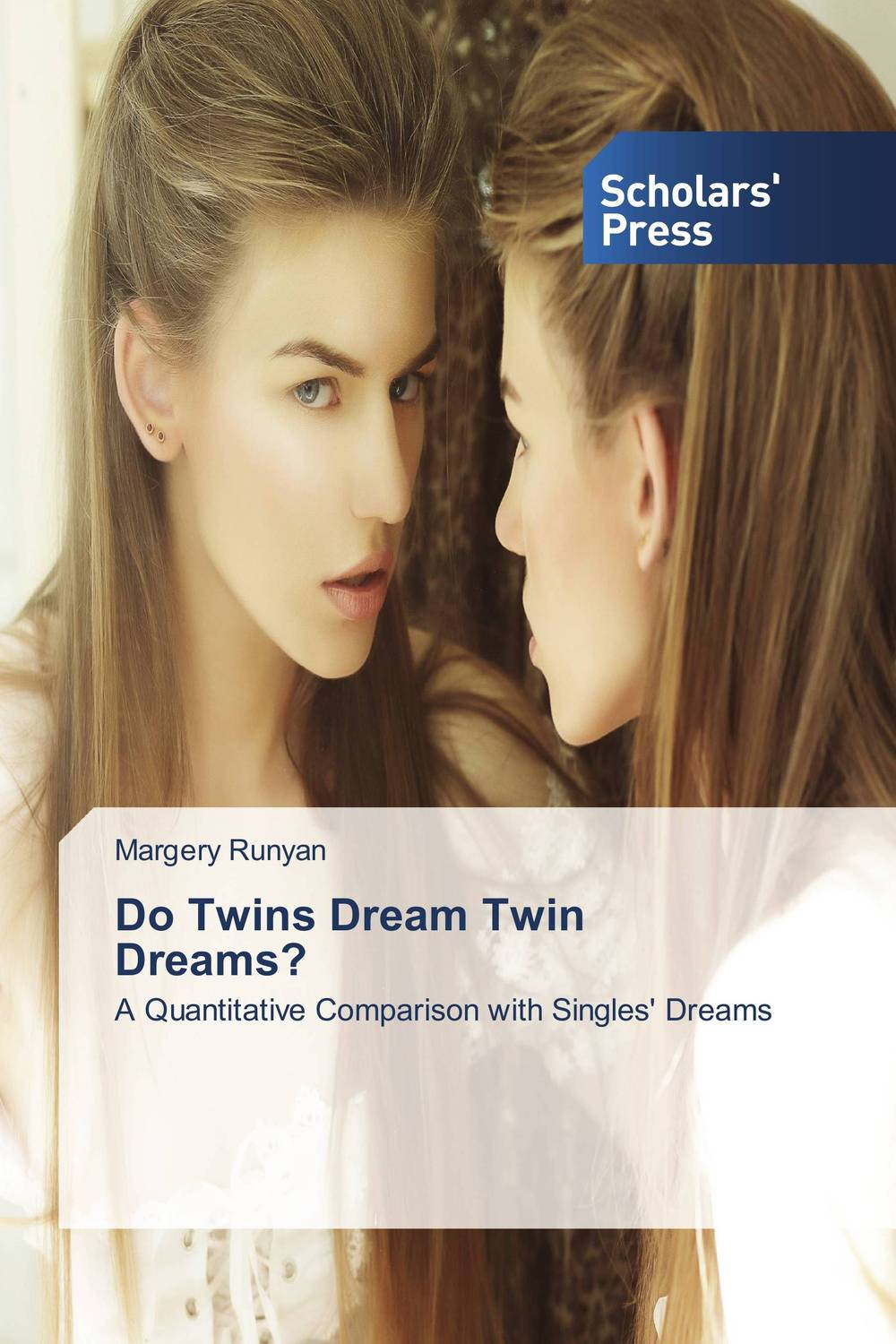 Do Twins Dream Twin Dreams? let the whole earth sing praise