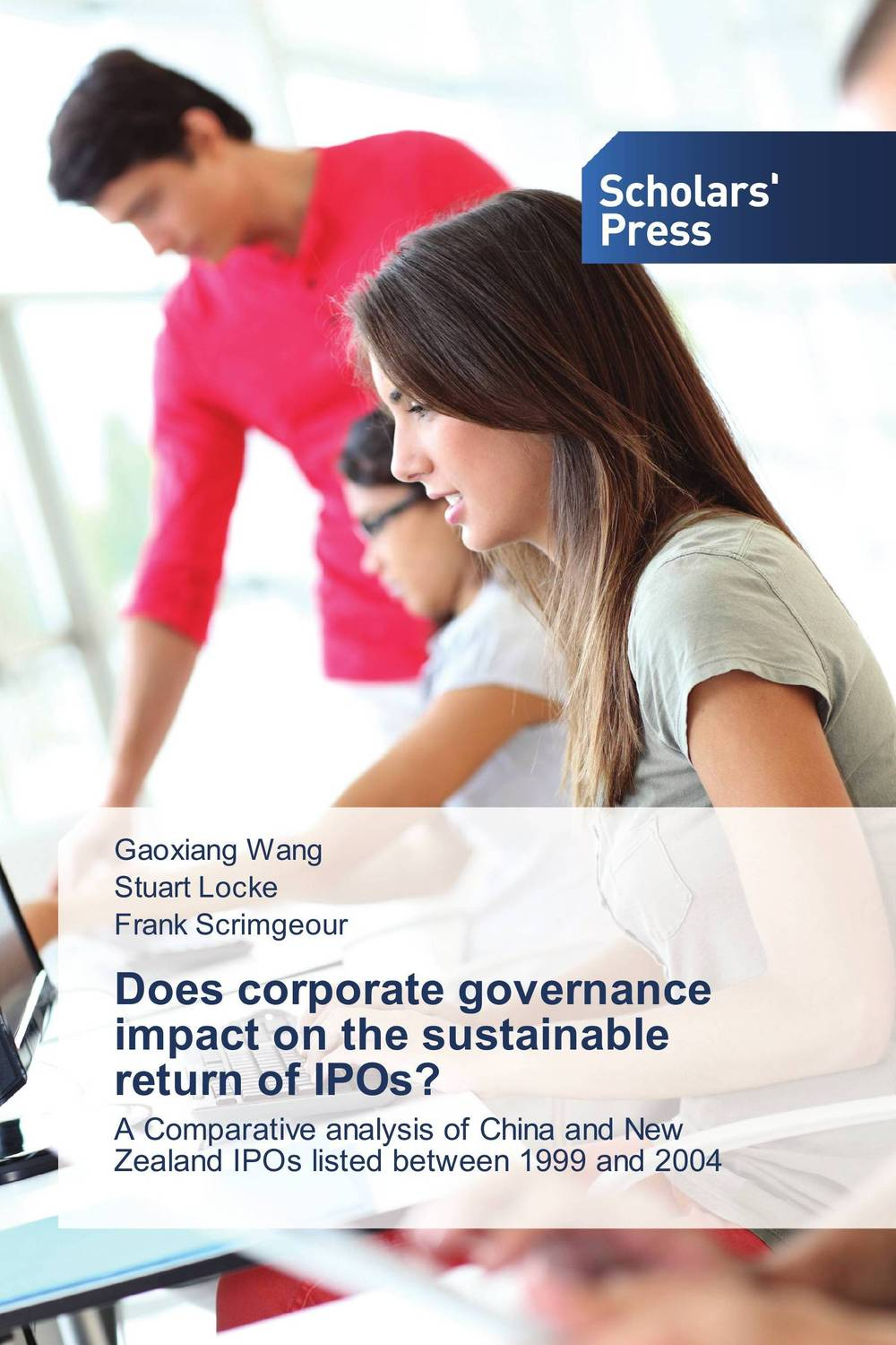 Does corporate governance impact on the sustainable return of IPOs? michael bunting extraordinary leadership in australia and new zealand the five practices that create great workplaces