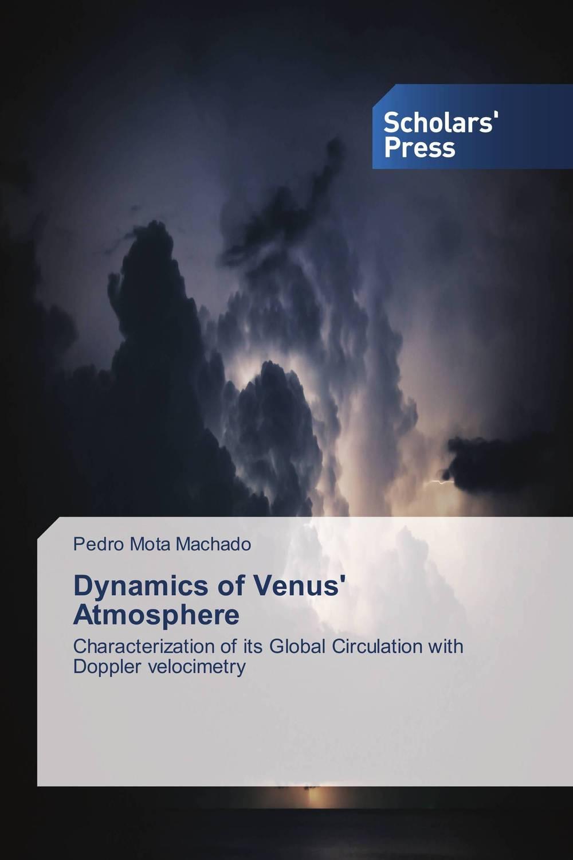Dynamics of Venus' Atmosphere gray j mars and venus in the bedroom