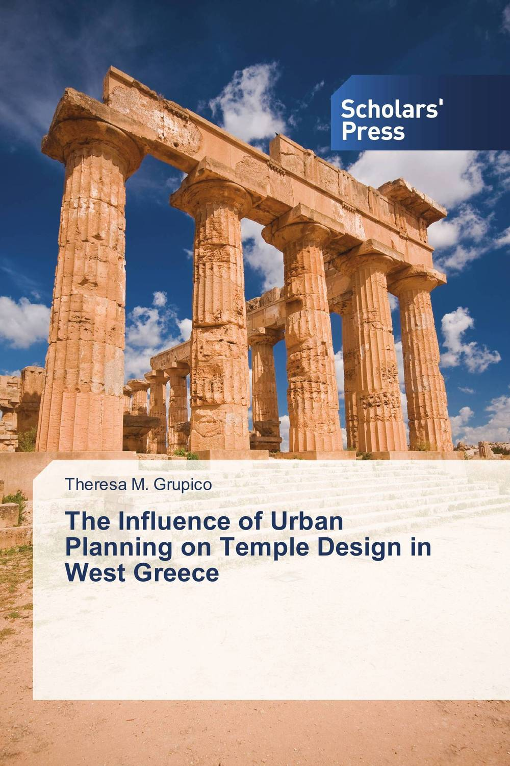 The Influence of Urban Planning on Temple Design in West Greece paul wood western art and the wider world