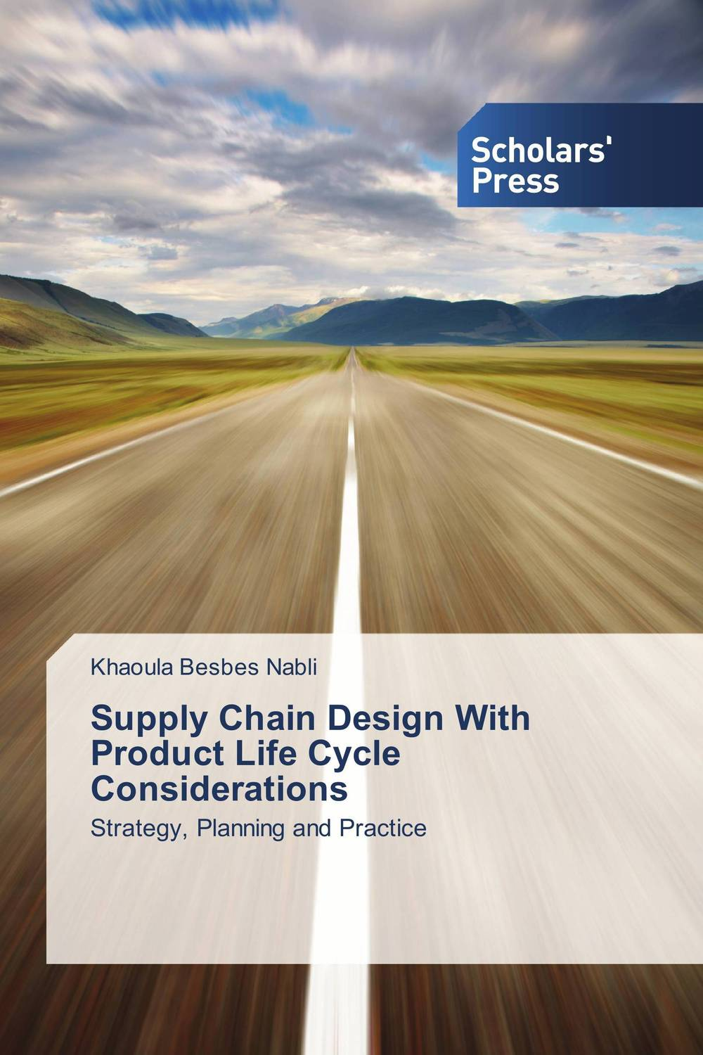 Supply Chain Design With Product Life Cycle Considerations the organizational role of the supply chain manager