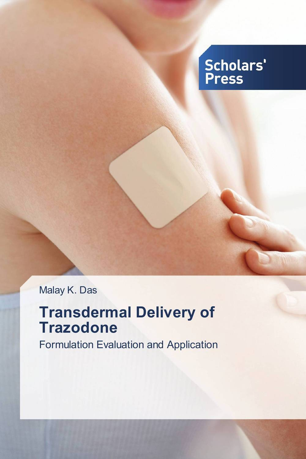 Transdermal Delivery of Trazodone atamjit singh pal paramjit kaur khinda and amarjit singh gill local drug delivery from concept to clinical applications